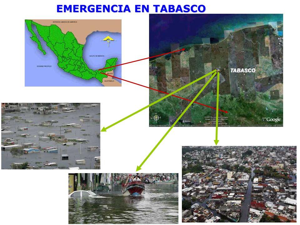 EMERGENCIA EN TABASCO TABASCO