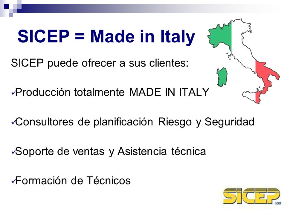 SICEP = Made in Italy SICEP puede ofrecer a sus clientes: