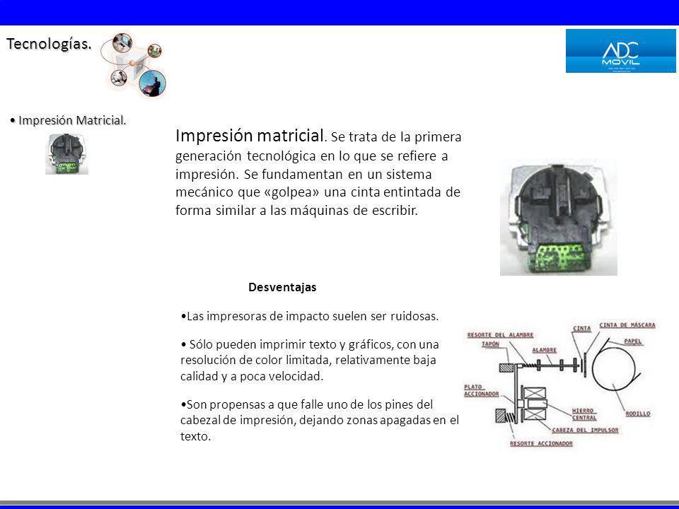 Tecnologías. Impresión Matricial.