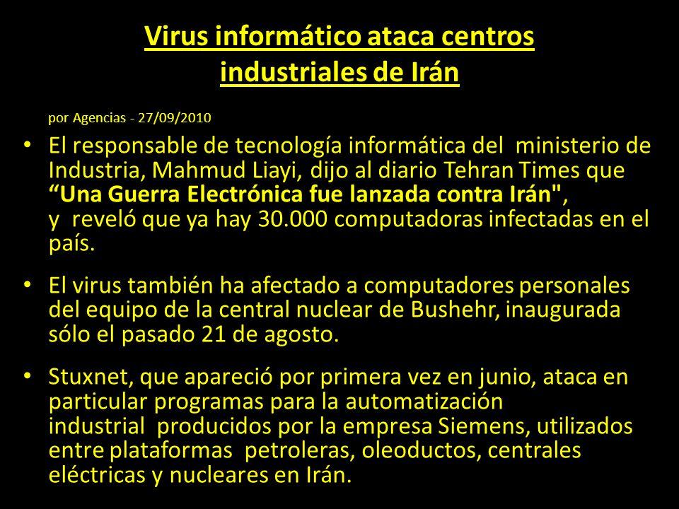 Virus informático ataca centros industriales de Irán