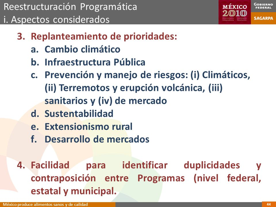 Reestructuración Programática i. Aspectos considerados