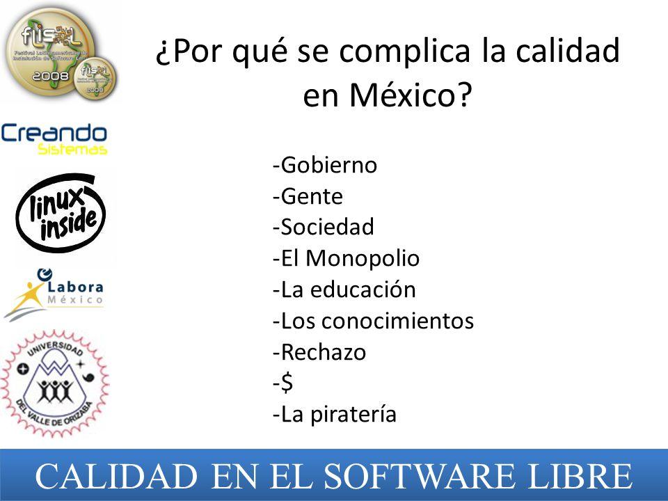 ¿Por qué se complica la calidad en México
