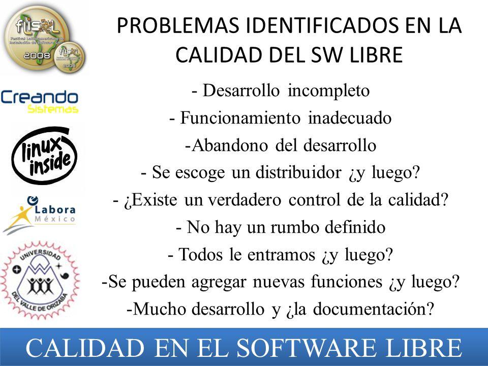 PROBLEMAS IDENTIFICADOS EN LA CALIDAD DEL SW LIBRE