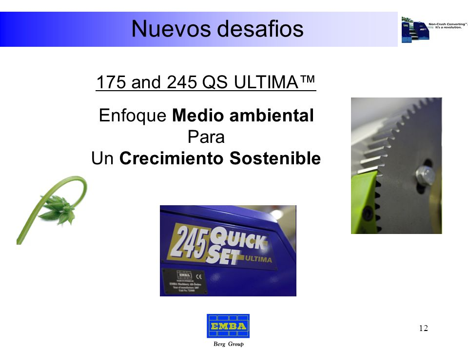 Nuevos desafios 175 and 245 QS ULTIMA™ Enfoque Medio ambiental Para