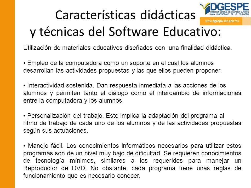 Características didácticas y técnicas del Software Educativo: