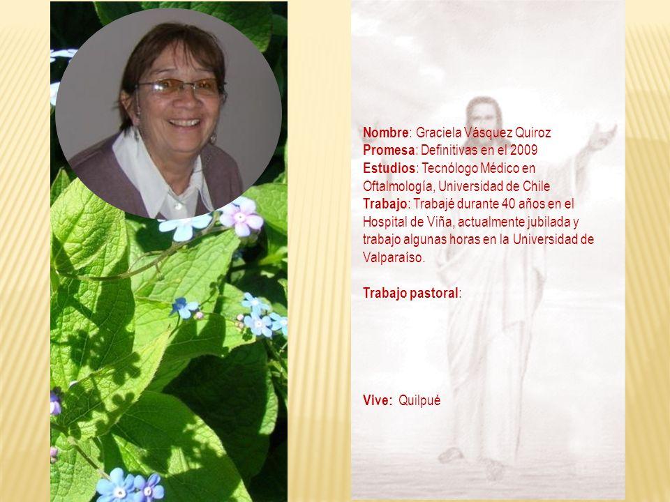 Nombre: Graciela Vásquez Quiroz