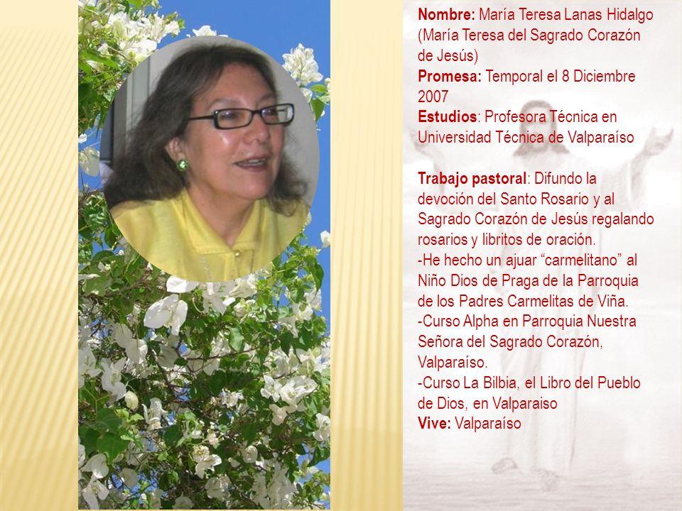 Nombre: María Teresa Lanas Hidalgo (María Teresa del Sagrado Corazón de Jesús)