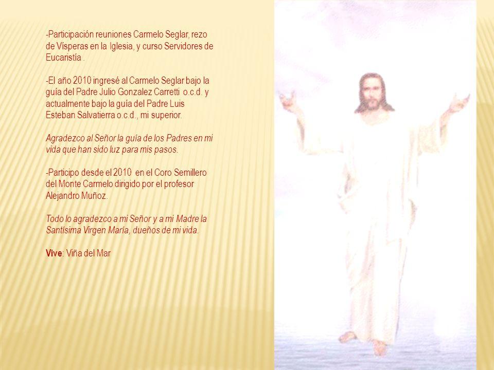 -Participación reuniones Carmelo Seglar, rezo de Vísperas en la Iglesia, y curso Servidores de Eucaristía .