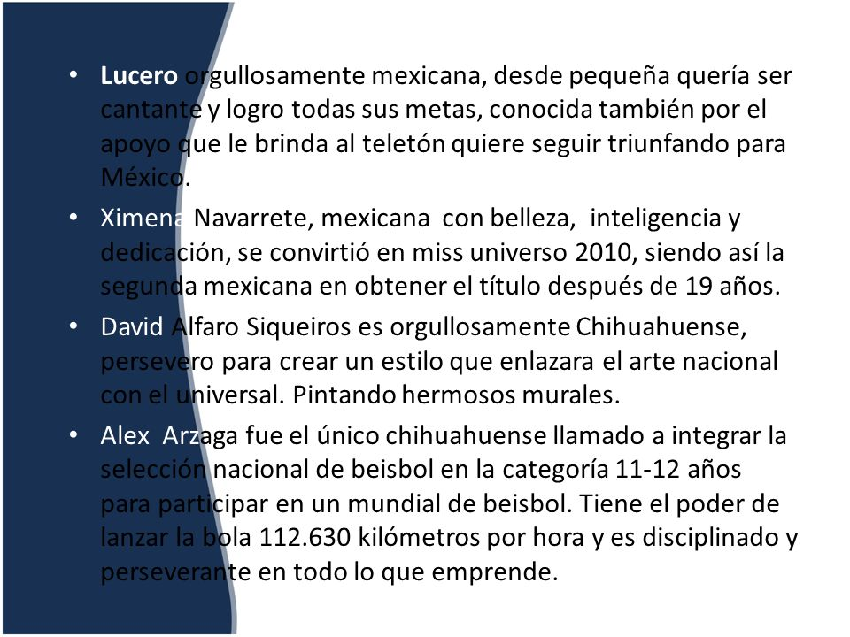 Lucero orgullosamente mexicana, desde pequeña quería ser cantante y logro todas sus metas, conocida también por el apoyo que le brinda al teletón quiere seguir triunfando para México.