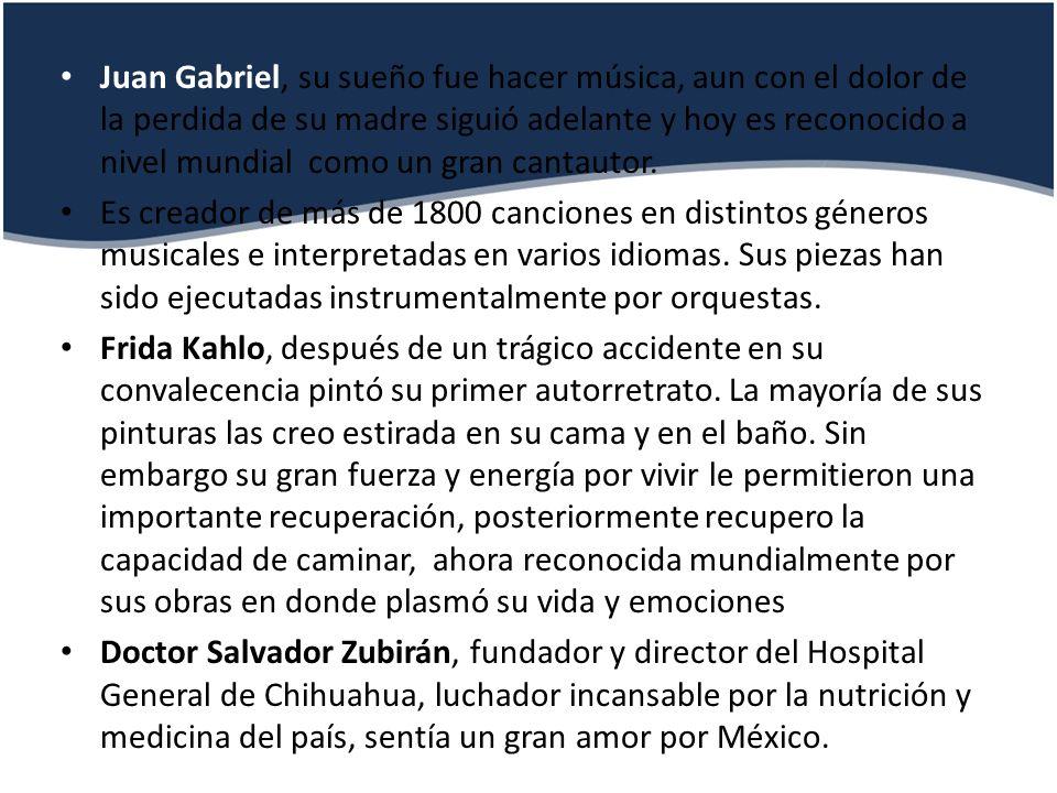 Juan Gabriel, su sueño fue hacer música, aun con el dolor de la perdida de su madre siguió adelante y hoy es reconocido a nivel mundial como un gran cantautor.