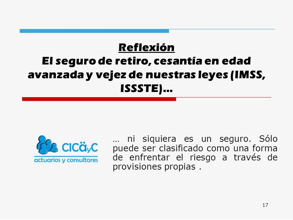 Reflexión El seguro de retiro, cesantía en edad avanzada y vejez de nuestras leyes (IMSS, ISSSTE)…