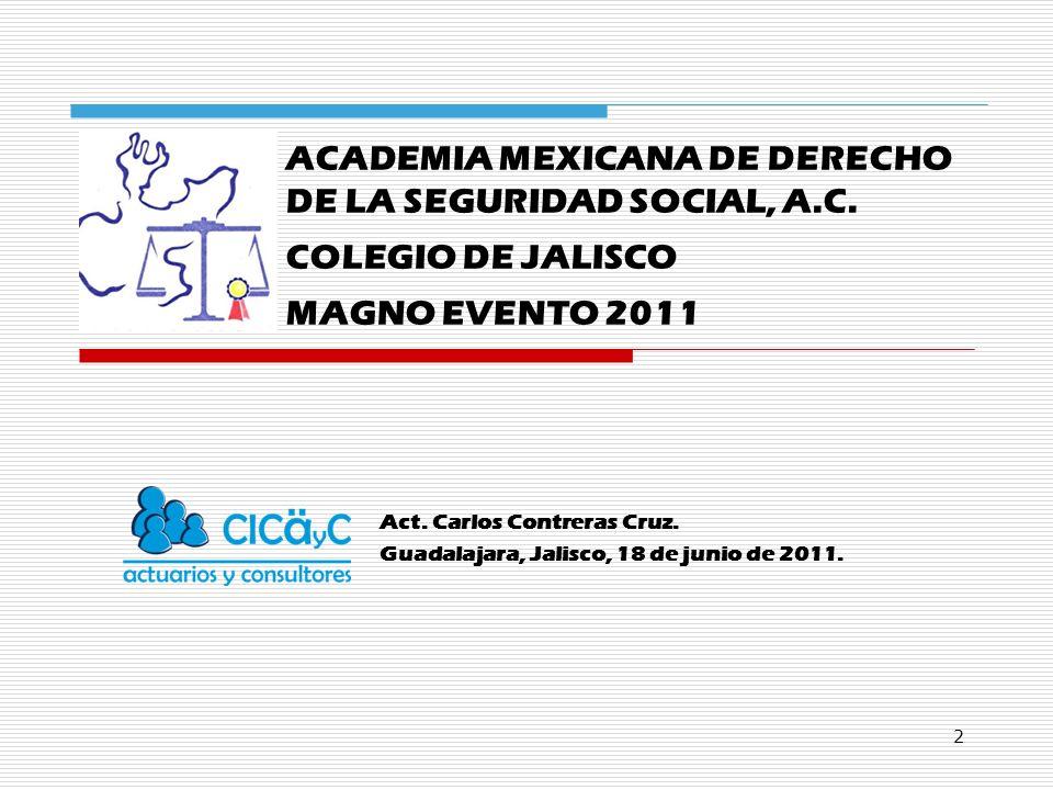 Act. Carlos Contreras Cruz. Guadalajara, Jalisco, 18 de junio de 2011.
