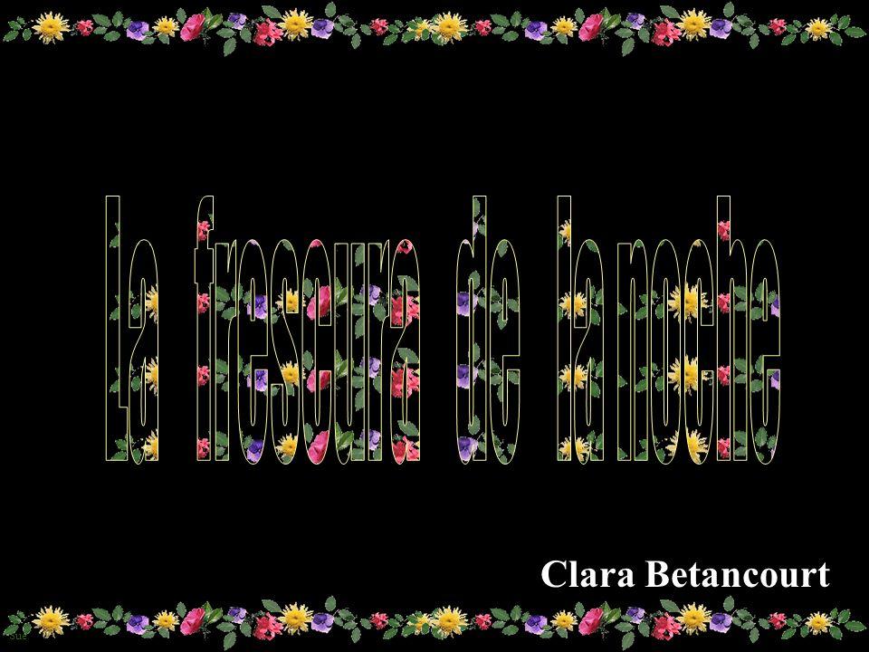 La frescura de la noche Clara Betancourt
