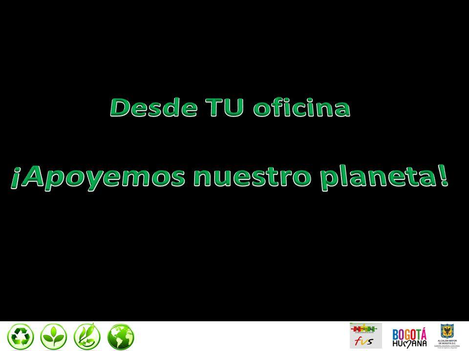 ¡Apoyemos nuestro planeta!
