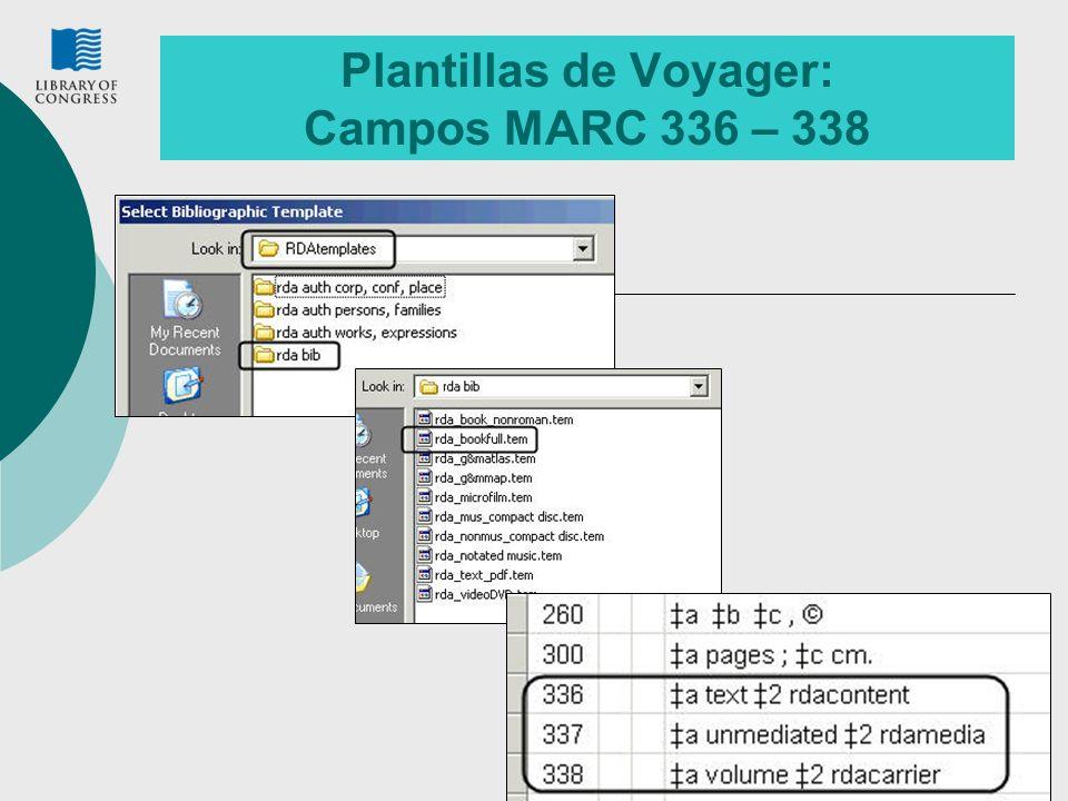 Plantillas de Voyager: Campos MARC 336 – 338