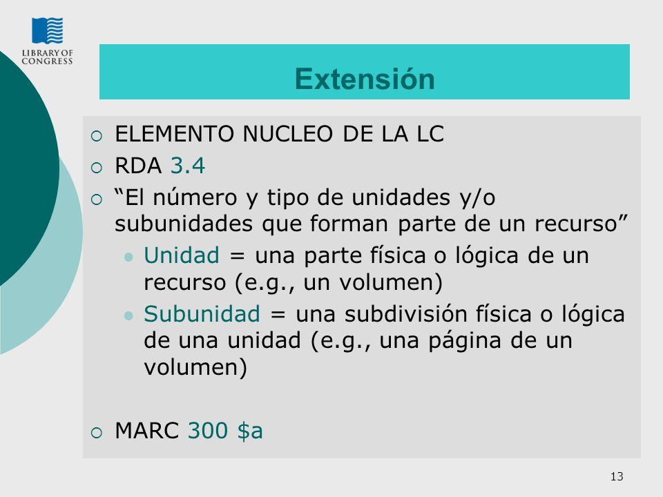 Extensión ELEMENTO NUCLEO DE LA LC RDA 3.4