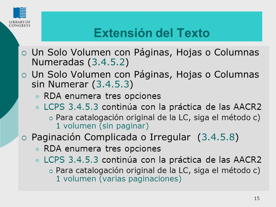 Extensión del Texto Un Solo Volumen con Páginas, Hojas o Columnas Numeradas (3.4.5.2)