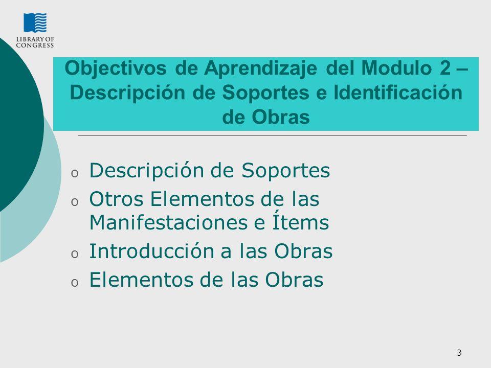 Objectivos de Aprendizaje del Modulo 2 – Descripción de Soportes e Identificación de Obras