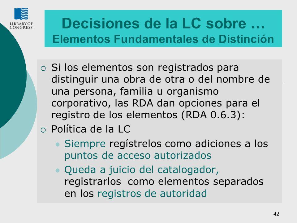 Decisiones de la LC sobre … Elementos Fundamentales de Distinción