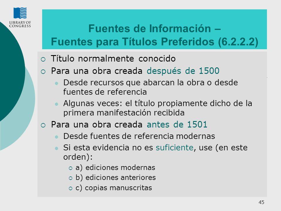 Fuentes de Información – Fuentes para Títulos Preferidos (6.2.2.2)