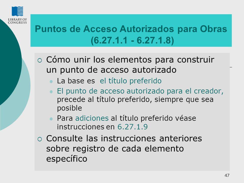 Puntos de Acceso Autorizados para Obras (6.27.1.1 - 6.27.1.8)
