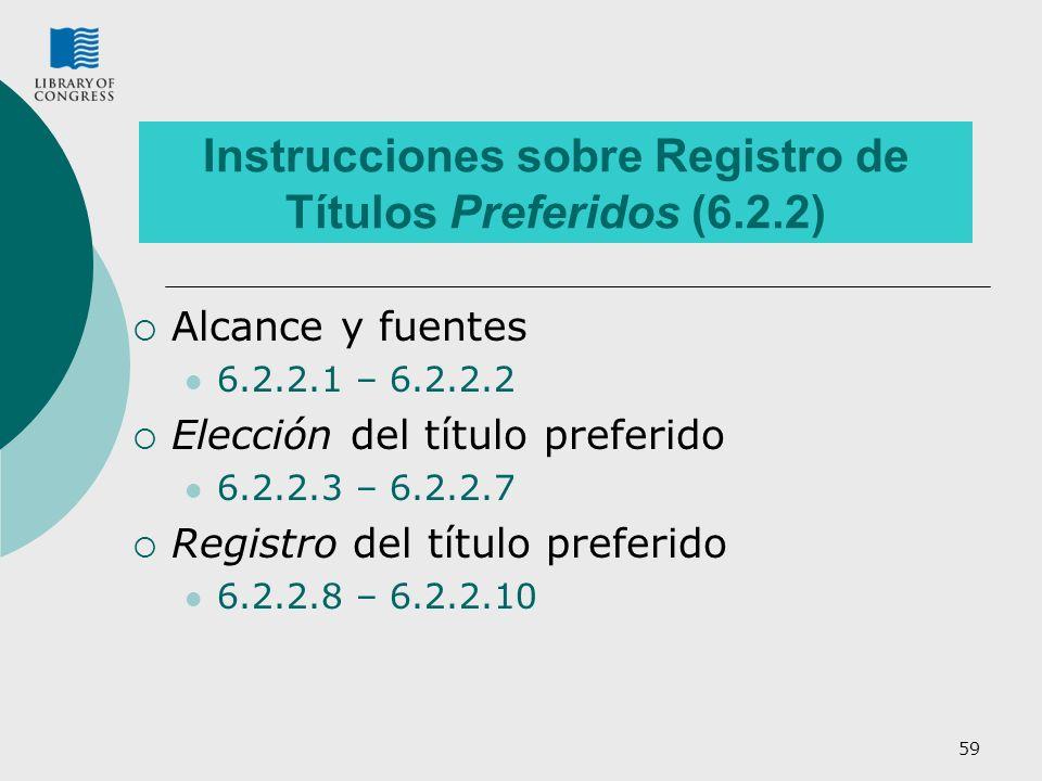 Instrucciones sobre Registro de Títulos Preferidos (6.2.2)