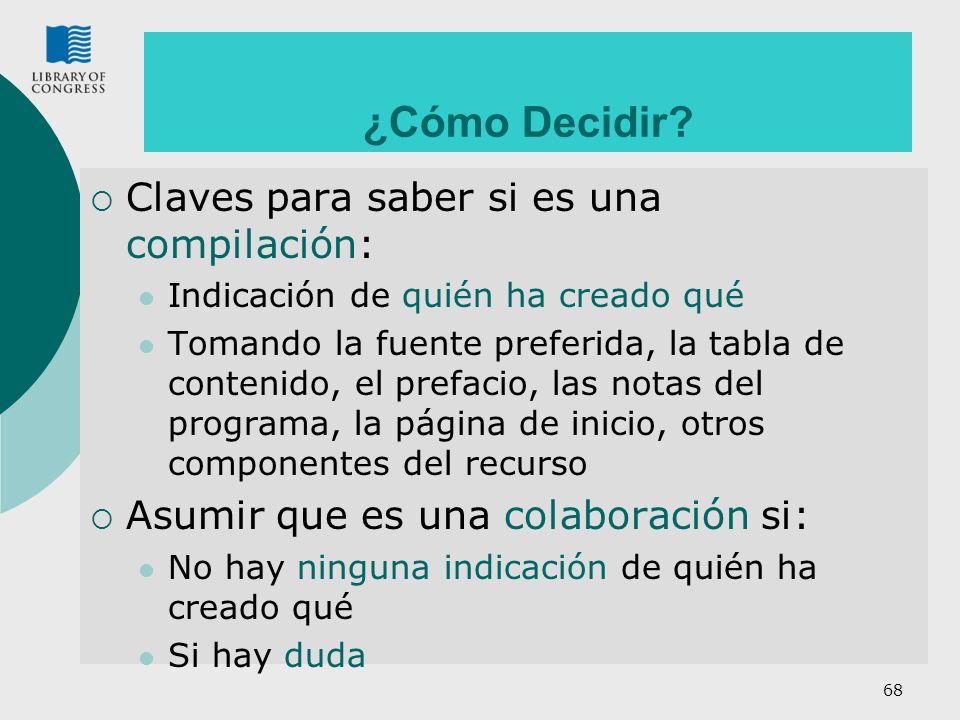 ¿Cómo Decidir Claves para saber si es una compilación: