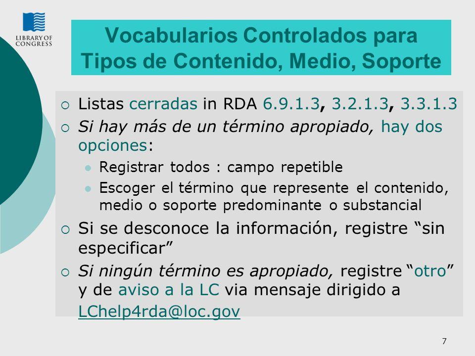 Vocabularios Controlados para Tipos de Contenido, Medio, Soporte