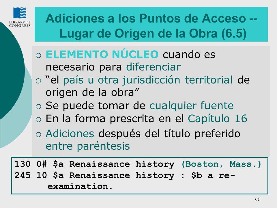 Adiciones a los Puntos de Acceso -- Lugar de Origen de la Obra (6.5)