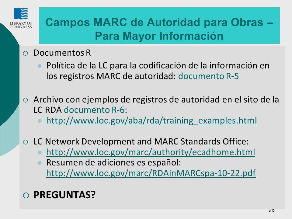 Campos MARC de Autoridad para Obras – Para Mayor Información