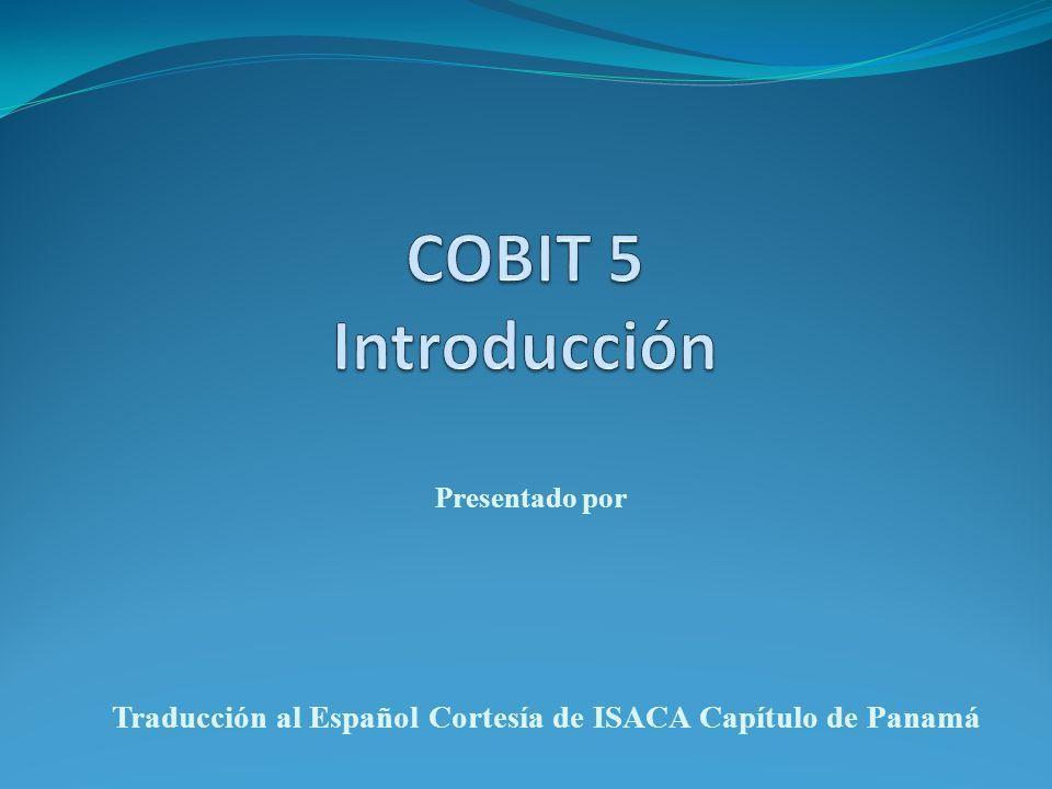 Traducción al Español Cortesía de ISACA Capítulo de Panamá