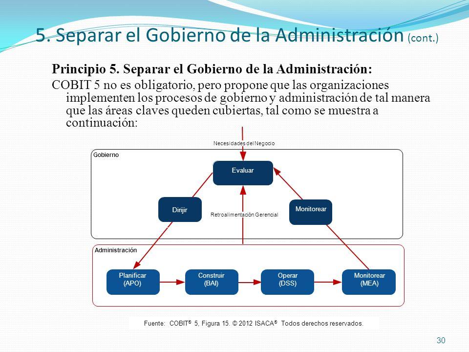 5. Separar el Gobierno de la Administración (cont.)