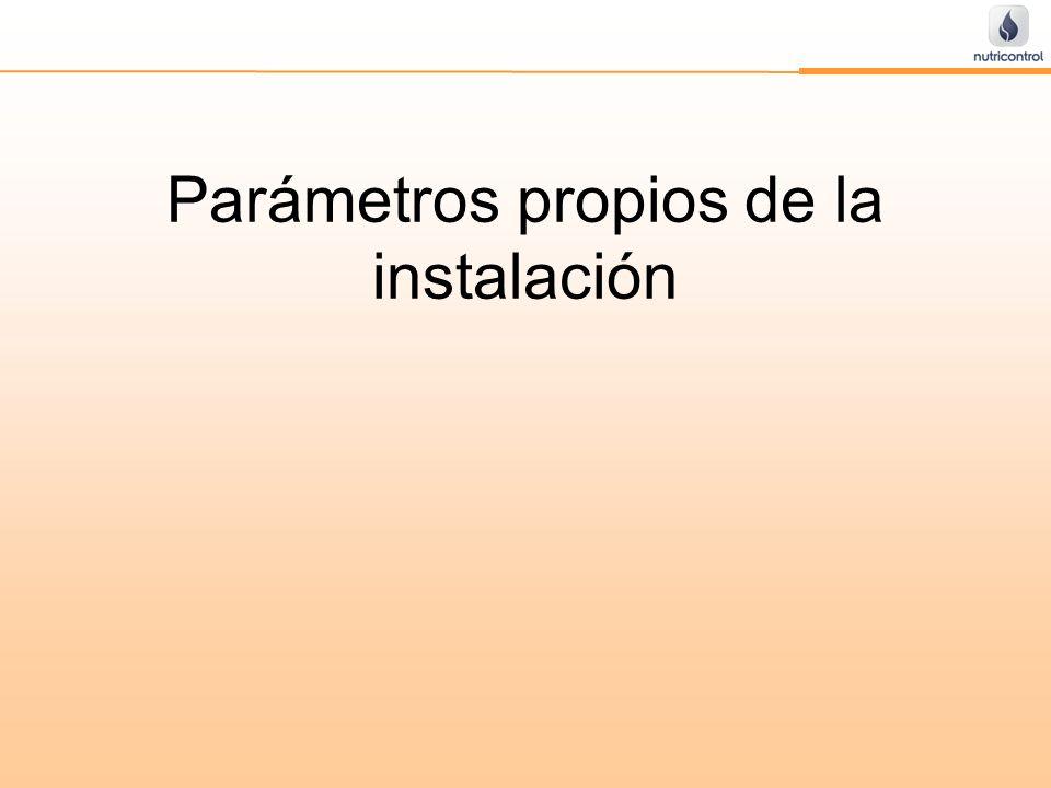 Parámetros propios de la instalación