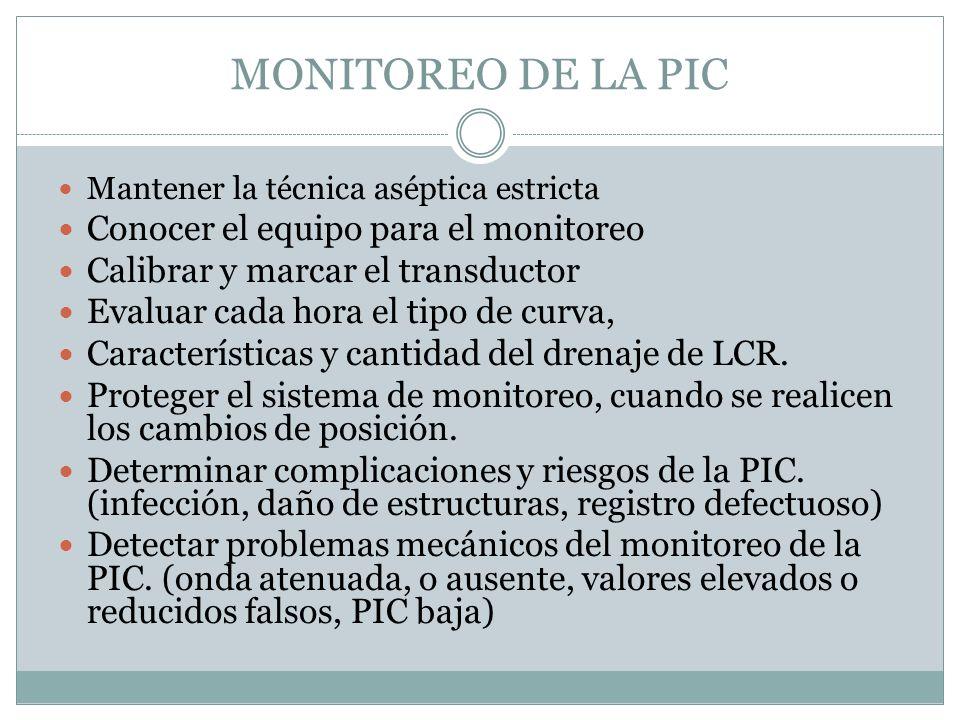 MONITOREO DE LA PIC Conocer el equipo para el monitoreo