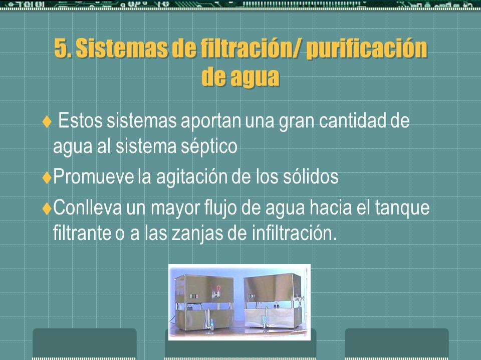 5. Sistemas de filtración/ purificación de agua