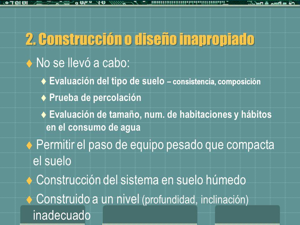 2. Construcción o diseño inapropiado