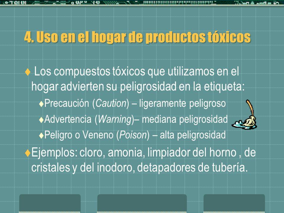 4. Uso en el hogar de productos tóxicos