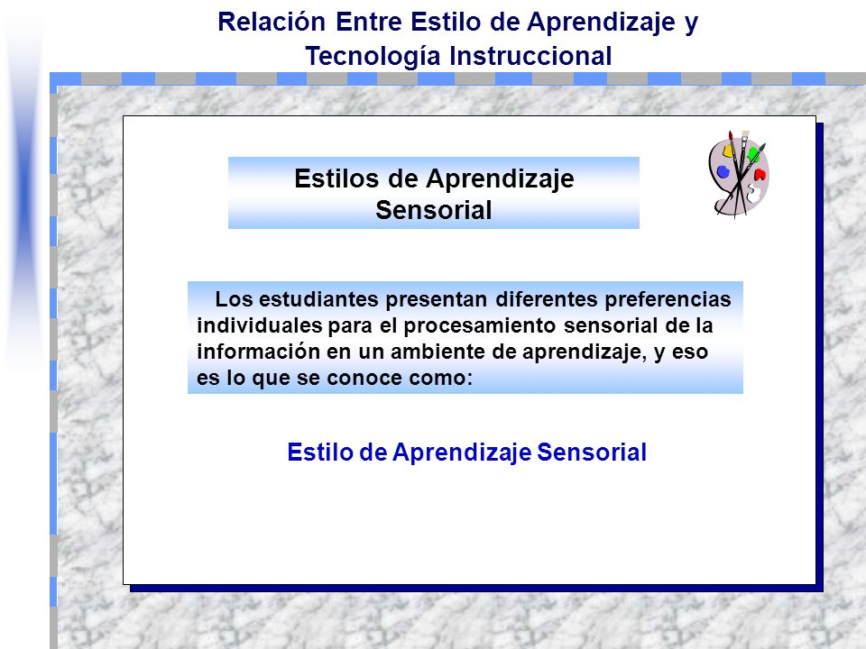 Estilos de Aprendizaje Sensorial