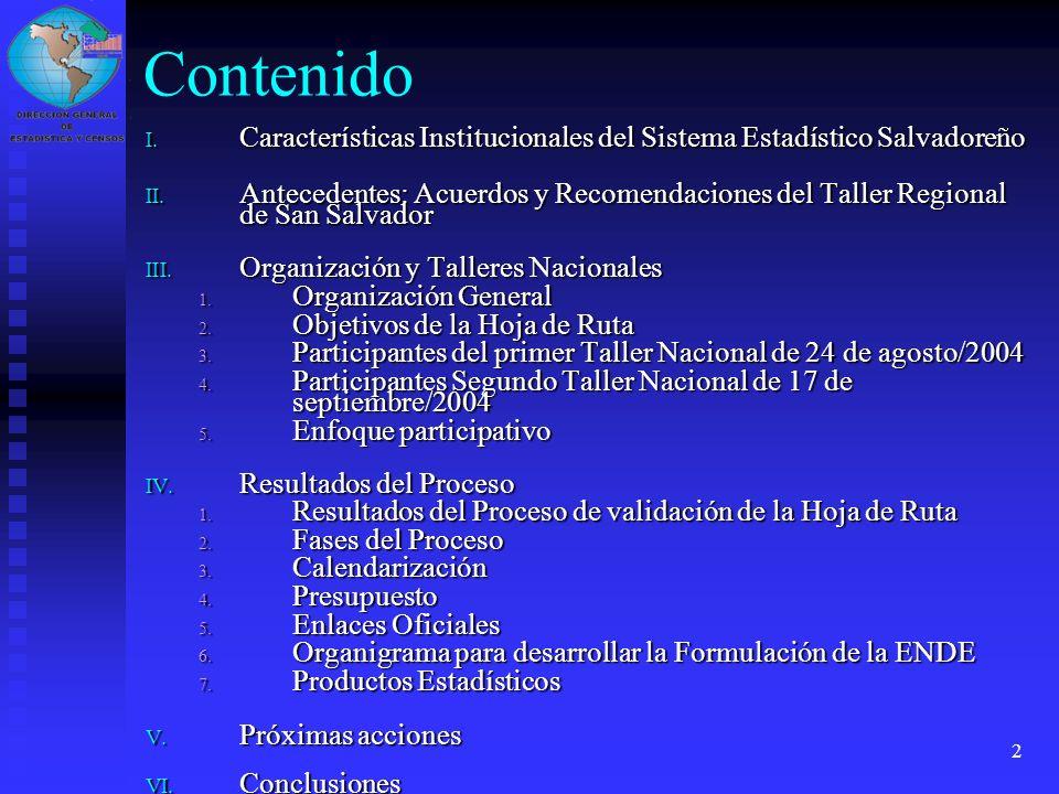 Contenido Características Institucionales del Sistema Estadístico Salvadoreño.