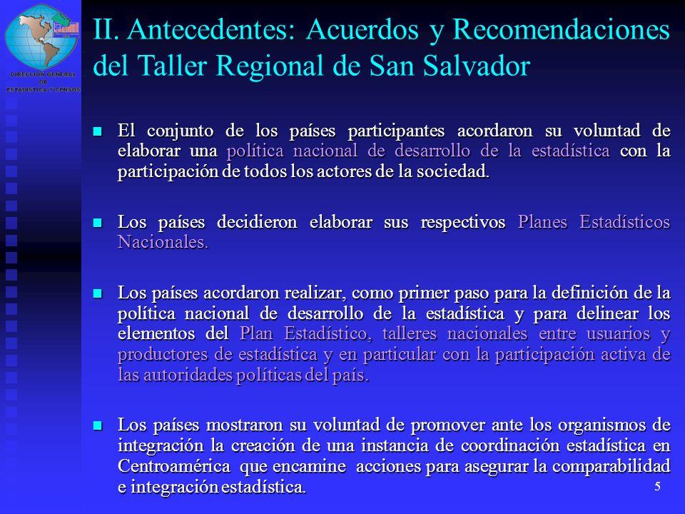 II. Antecedentes: Acuerdos y Recomendaciones del Taller Regional de San Salvador