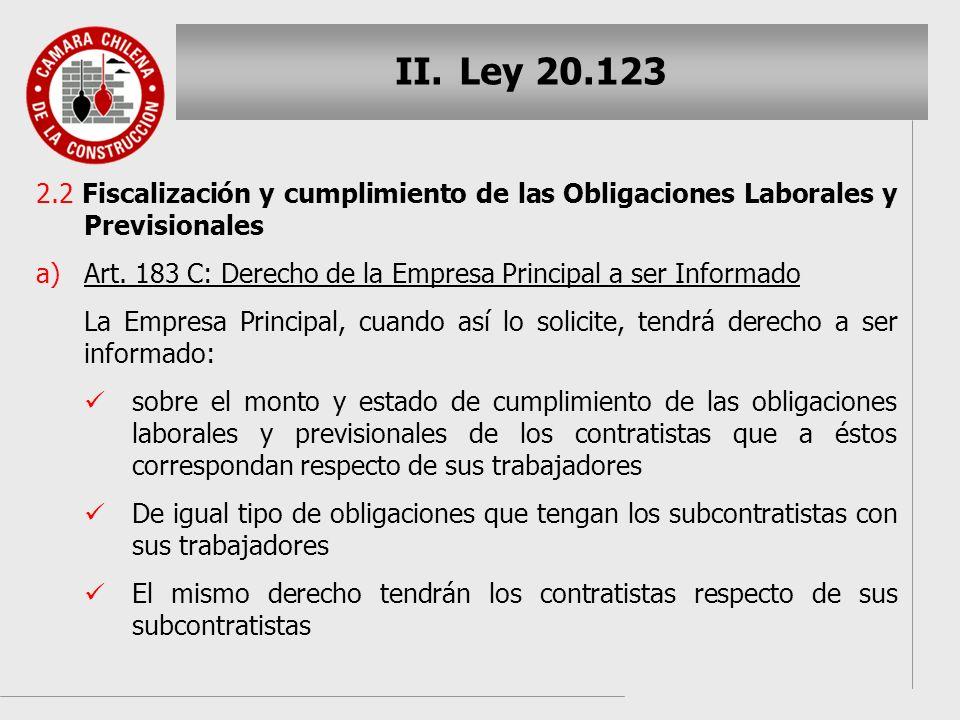 Ley 20.123 2.2 Fiscalización y cumplimiento de las Obligaciones Laborales y Previsionales.