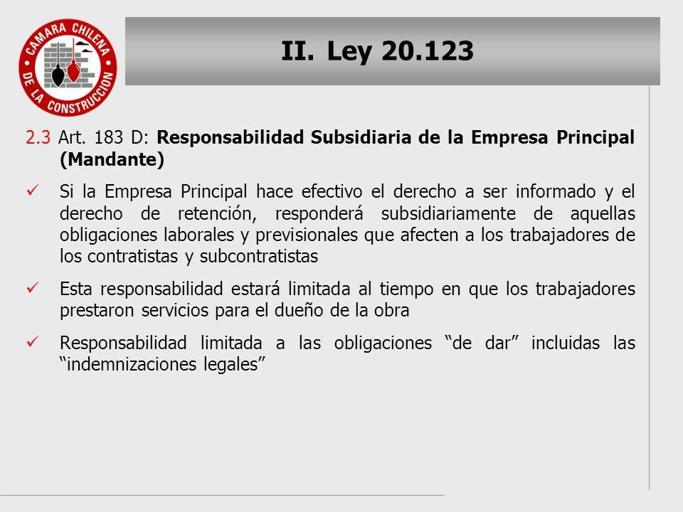 Ley 20.123 2.3 Art. 183 D: Responsabilidad Subsidiaria de la Empresa Principal (Mandante)