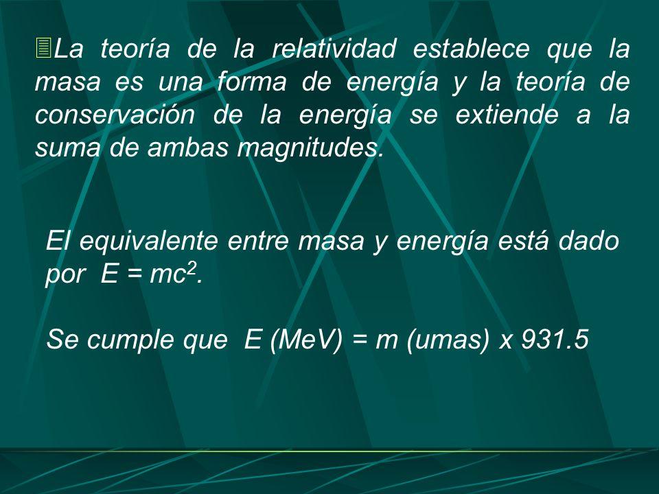 La teoría de la relatividad establece que la masa es una forma de energía y la teoría de conservación de la energía se extiende a la suma de ambas magnitudes.