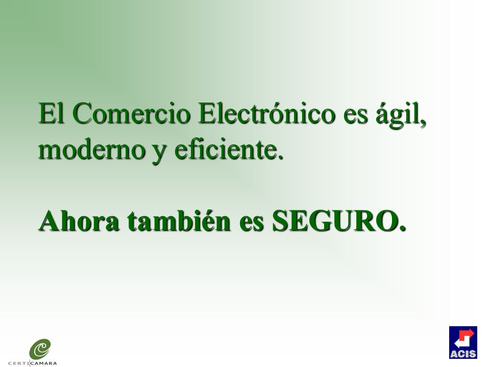 El Comercio Electrónico es ágil, moderno y eficiente