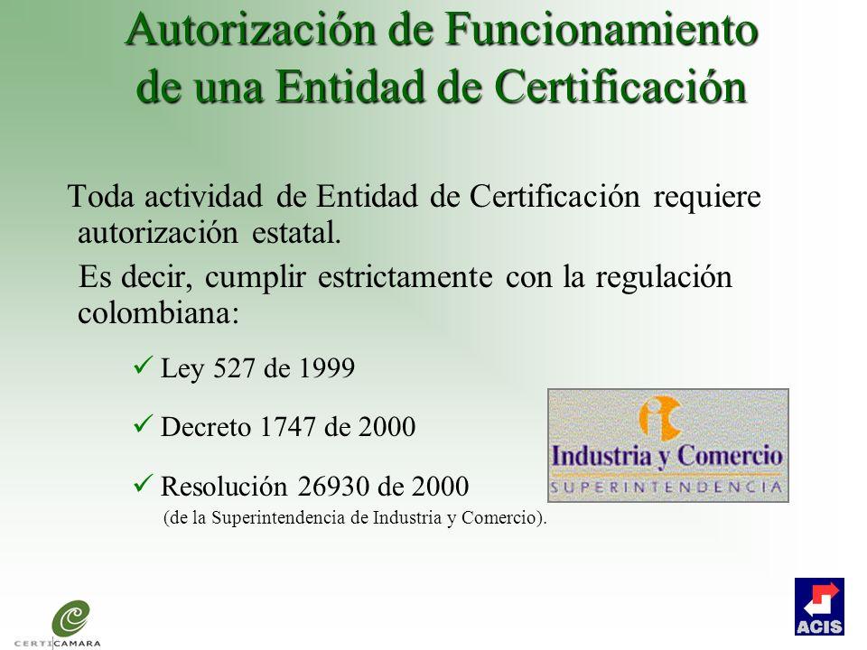 Autorización de Funcionamiento de una Entidad de Certificación