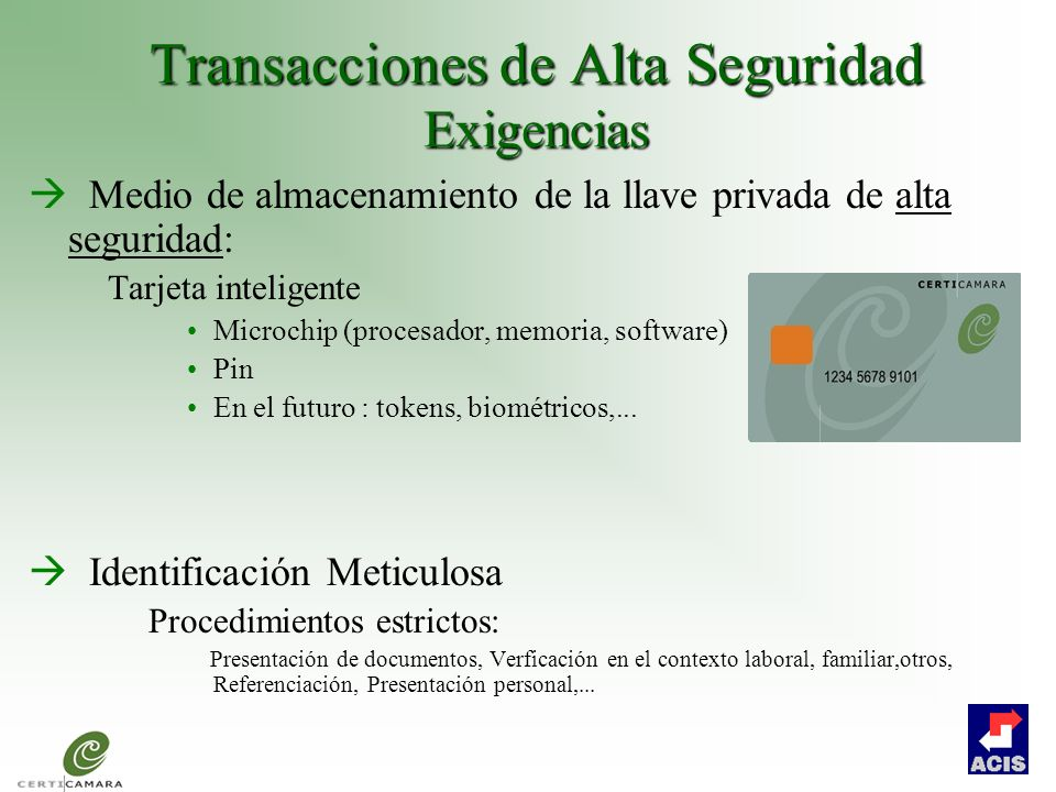 Transacciones de Alta Seguridad Exigencias