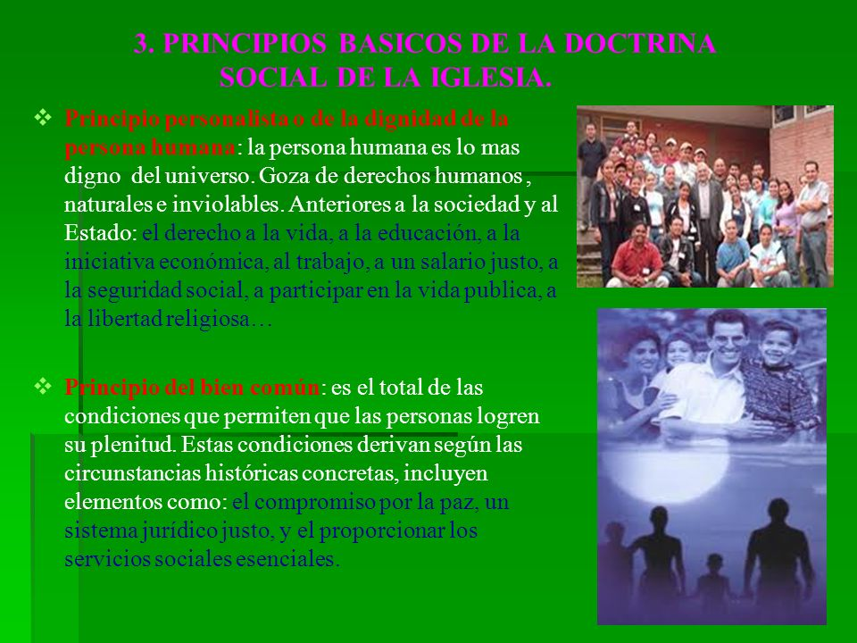 3. PRINCIPIOS BASICOS DE LA DOCTRINA SOCIAL DE LA IGLESIA.