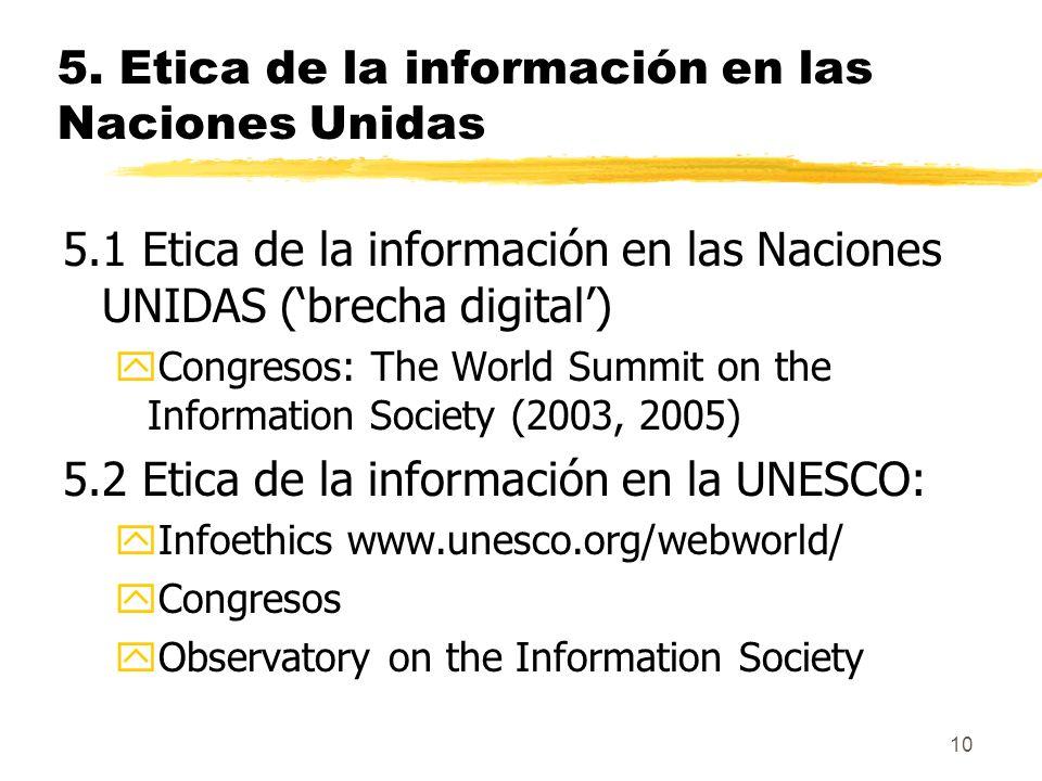 5. Etica de la información en las Naciones Unidas