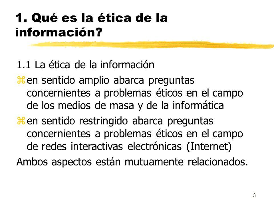 1. Qué es la ética de la información