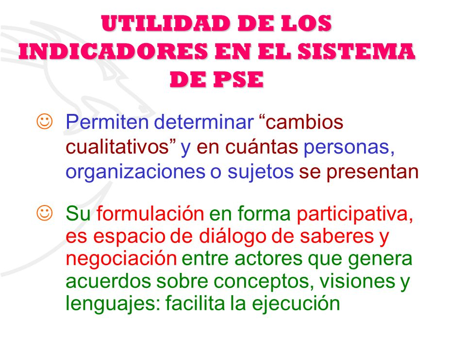 UTILIDAD DE LOS INDICADORES EN EL SISTEMA DE PSE